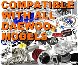 Complete Daewoo High Performance Turbo / Charger Universal Kit (Gain 200+ H.P. - Complete Kit)